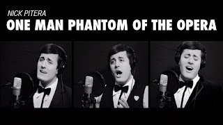 One Man Phantom of the Opera (Medley Cover) Andrew Lloyd Webber Nick Pitera