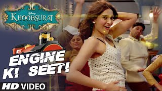 Khoobsurat : Engine Ki Seethi Full Video Song