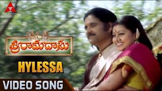 Hylessa Video Song || Sri Ramadasu