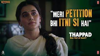 Meri Petition Bhi Itni Si Hai | Thappad