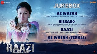 Raazi - Full Movie Audio Jukebox