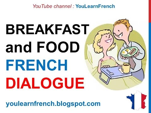 French Lesson 154 - Breakfast - Everyday life Dialogue Conversation + English subtitles