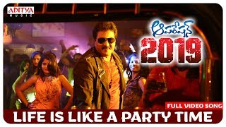 Life is Like a Party Time Full Video Song || Operation 2019