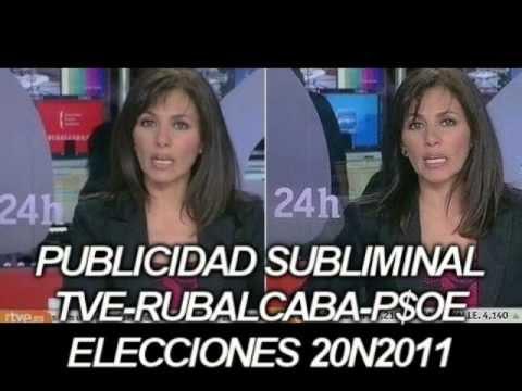 20N2011 TVE-PSOE PUBLICIDAD SUBLIMINAL RUBALCABA SI subliminal spanish TV