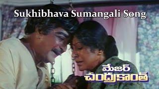 Sukhibhava Sumangali ||Major ChandraKanth