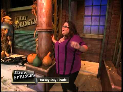 Turkey Day Tirade (The Jerry Springer Show)