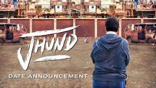 Jhund - Announcement |