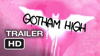 Gotham High (2013) Dark Knight Batman PARODY!