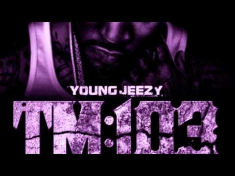 Young Jeezy - Everythang (Slowed) TM103