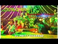 Paraba Paraba Karma Parab Aa Ho Karma Puja Special Slowly Dance Mix By Dj PriTy Dhanbad