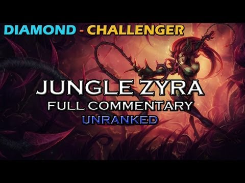 ✔ Jungle Zyra | Full Commentary with Pants are Dragon | UNRANKED | League of Legends | Season 3