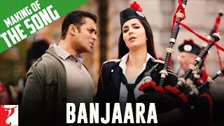 Making of the song - Banjaara - Ek Tha Tiger