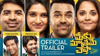 Meeku Maathrame Cheptha Trailer