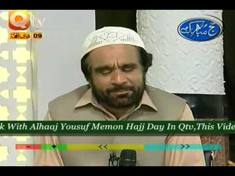 URDU NAAT(Aik Din Hum Be)YOUSUF MEMON HAJJ DAY IN QTV.BY   Naat E Habib