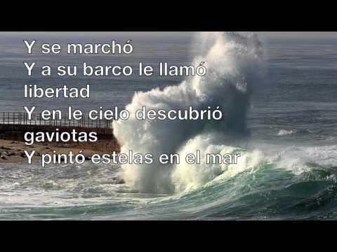 Un Velero Llamado Libertad Lyrics