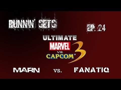 Runnin- Sets Ep. 24: ULTIMATE MvC3! Marn vs. Fanatiq