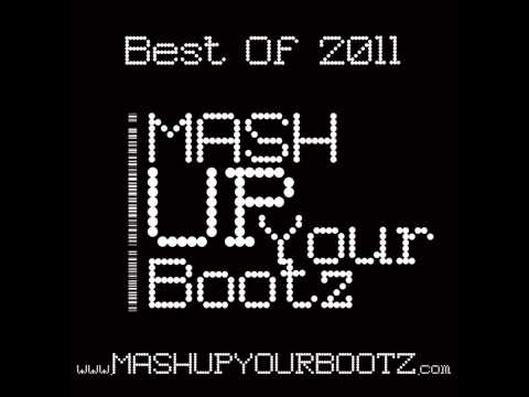 Mash-Up Your Bootz Party Best Of 2011 Mix - DJ Morgoth