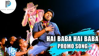 Hai Baba Hai Baba Song Promo | Vanavillu