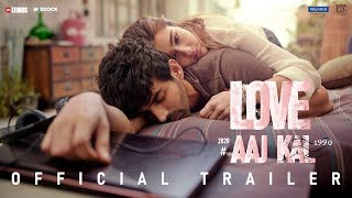 Love Aaj Kal - Official Trailer
