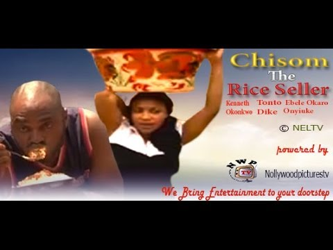 Chisom The Rice Seller 1 -   Nigeria Nollywood Movie