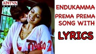 Endukamma Prema Lyrics Gaayam 2