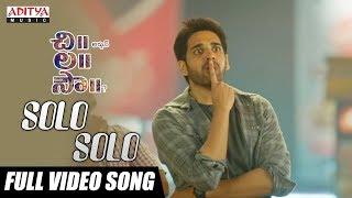 Solo Solo Full Video Song || Chi La Sow