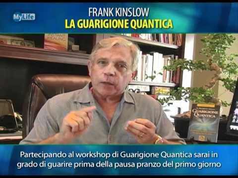 Frank Kinslow - La Guarigione Quantica