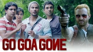 Go Goa Gone Theatrical Trailer