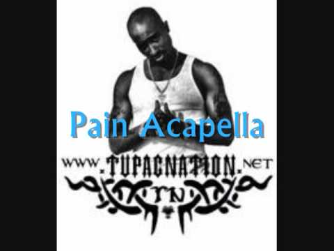2Pac - Pain (Acapella)