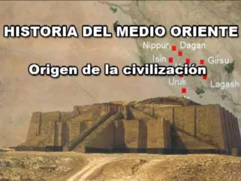 1 - Historia del Medio Oriente - Origen de la civilización