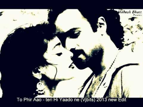 Awarapan 2 new unplluged song - To phir aao 2 (vjbits) 2013