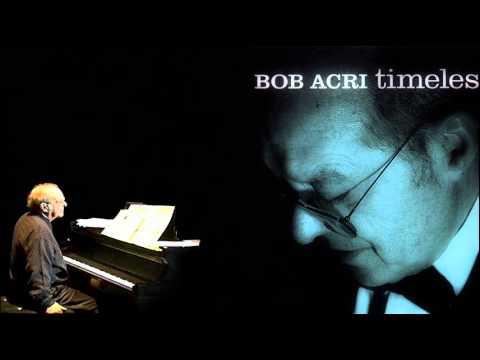 Chromabluze [solo piano] - Bob Acri