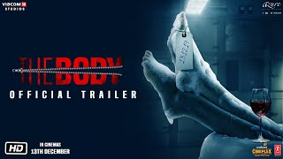 The Body | Official Trailer