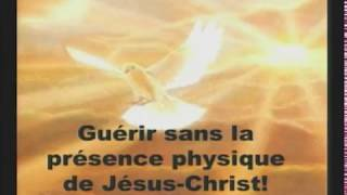 Guérir sans la présence physique de Jésus-Christ !