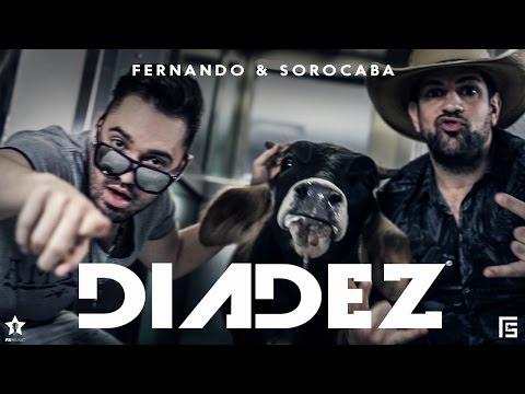 Fernando e Sorocaba - Clipe Oficial - Dia Dez.
