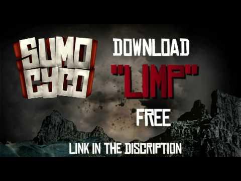 SUMO CYCO LIMP Full Song