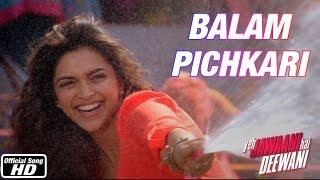 Balam Pichkari - Yeh Jawaani Hai Deewani