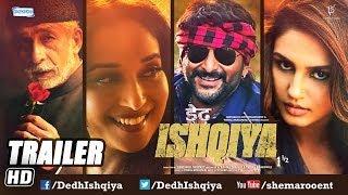 Dedh Ishqiya - Official Trailer