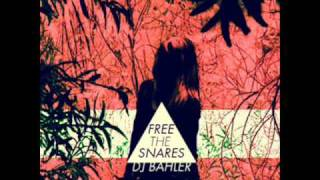 Free the Snares [Starfucker + Cults + Lupe Fiasco]
