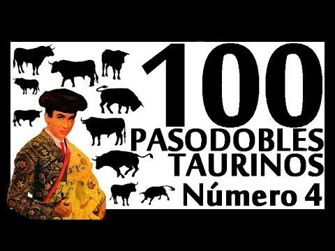 100 Pasodobles taurinos - Número 4