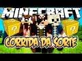 CORRIDA DA SORTE! - Minecraft (NOVO)