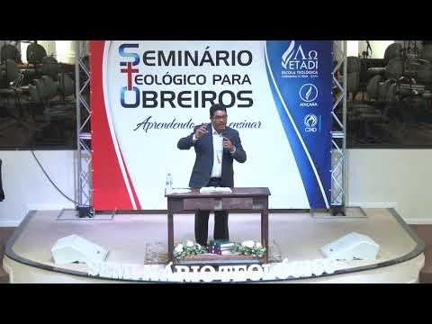 Seminário teológico para obreiros - Pr. Alan Brizotti - Palestra 05 - 23 09 2018