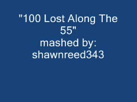 100 Lost Along The 55.wmv