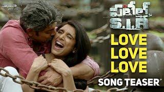 Love Love Love Song Teaser - Patel S.I.R