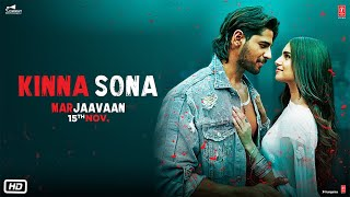 Kinna Sona Video | Marjaavaan