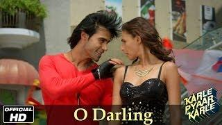 Karle Pyaar Karle O Darling - Official Song