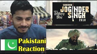 Pakistani Reaction on Subedar Joginder Singh Trailer Gippy Grewal, Kulwinder Billa