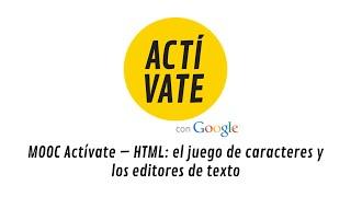 HTML: el juego de caracteres y los editores de texto