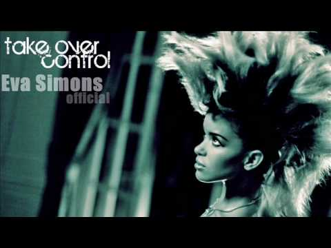 Eva Simons - Take Over Control (Final Version) HQ