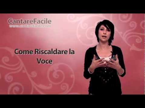 Come Riscaldare la Voce - Cantare Facile TV #3